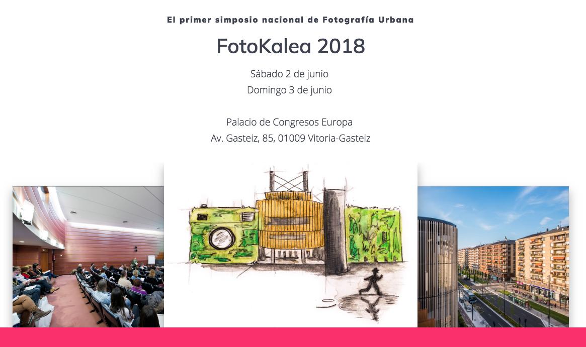 FOTOGASTEIZ organiza el Primer Congreso Nacional de Fotografía Urbana: FOTOKALEA 2018