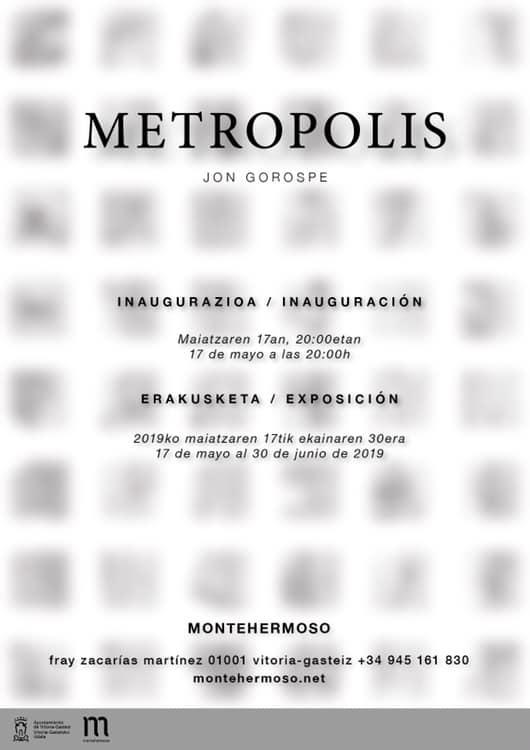 Exposición 'METRÓPOLI' de Jon Gorospe, hasta el 30 de junio de 2019 en Montehermoso