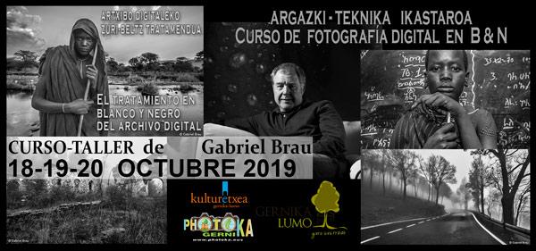 18, 19 y 20 de octubre de 2019 en Gernika: taller de edición en blanco y negro a cargo de Gabriel Grau